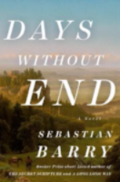 Days Without End, by Sebastian Barry