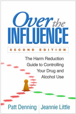 Over the Influence, by Patt Denning