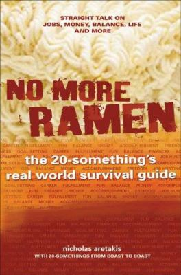 No More Ramen - The 20-Something's Real World Survival Guide