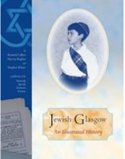 Jewish Glasgow: An Illustrated History