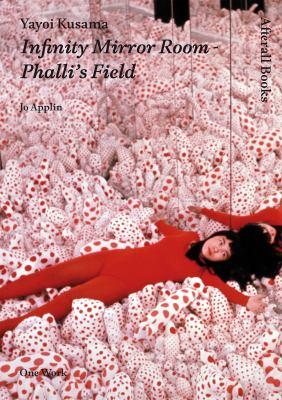 Yayoi Kusama  Infinity Mirror Room Phalli's Field