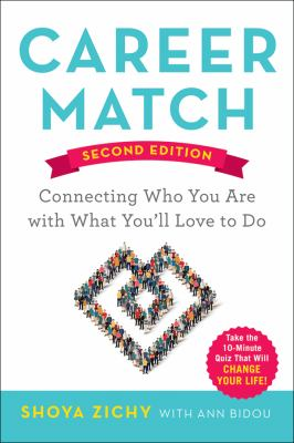 Career match connecting who you are with what you'll love to do by Shoya Zichy