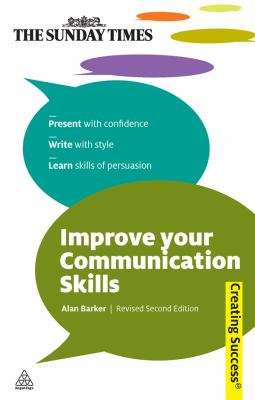 Improve your communication skills by Alan Barker