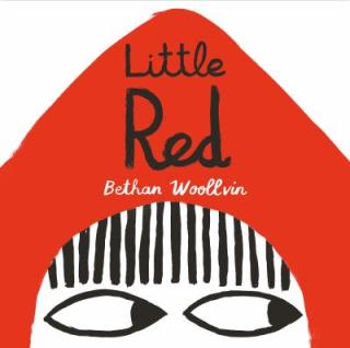 8.Little red. Woollvin  Bethan. 2016