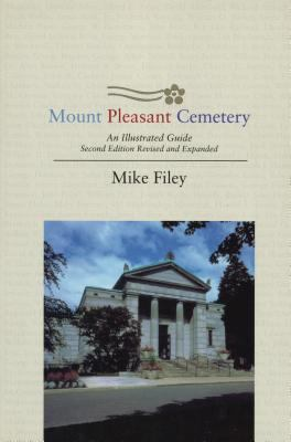 Mount Pleasant Cemetery an illustrated guide