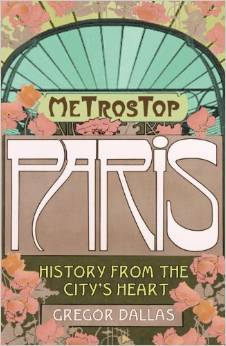 Metrostop Paris History From The City's Heart