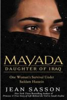 Mayada, Daughter of Iraq- One Woman's Survival Under Saddam Hussein