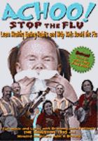 Achoo! stop the flu