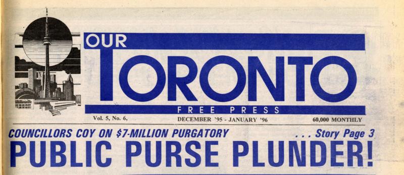 Our Toronto free Pass, 1996