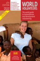 World volunteers- the world guide to humanitarian and development volunteering