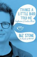 Things a little bird told me confessions of the creative mind