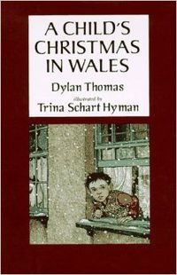 Trina Schart Hyman. A Child's Christmas in Wales