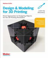 Design & Modeling for 3D Printing