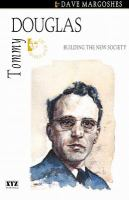 Tommy Douglas building the new society