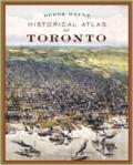 Historic atlas of Toronto