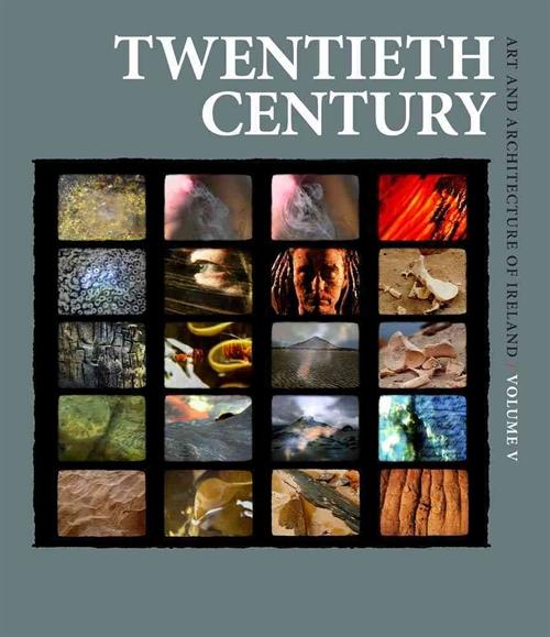 Art and Architecture of Ireland Twentieth Century