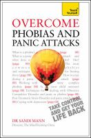 Overcome phobias and panic attacks