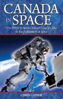 Canada in space the people & stories behind Canada's role in the exploration of space