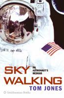 Sky walking an astronaut's memoir
