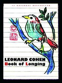Book of longing -- Leonard Cohen