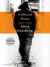 Collected poems 1947-1997 -- Allen Ginsberg