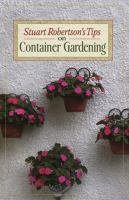 Stuart Robertson's Tips on Container Gardening