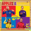 Apples & bananas a wiggly collection of nursery rhymes