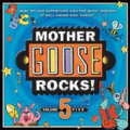 Mother Goose rocks. Volume 5