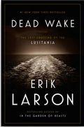 Dead Wake-the last crossing of the Lusitania