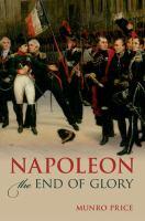 Napoleon the end of glory