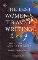 The best women's travel writing 2009 - true stories from around the world