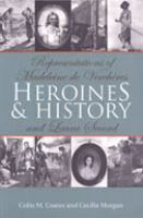 Heroines and history representations of Madeleine de Verchères and Laura Secord