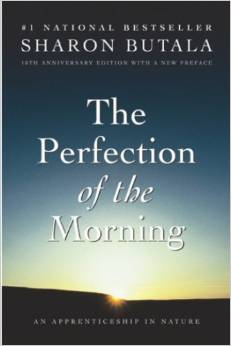 The Perfection of the Morning: An Apprenticeship in Nature