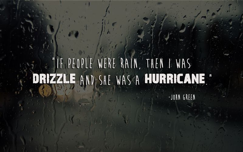Hurrican john green quote