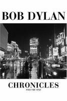 Chronicles Bob Dylan