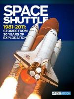 Space shuttle 1981-2011 stories from 30 years of exploration