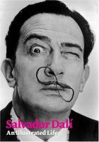 Salvador Dali An Illustrated Life