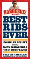 The best ribs ever 100 killer recipes including slaws, baked beans & finger-lickin' sauces