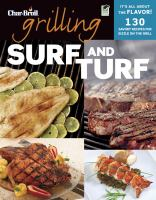 Grilling surf and turf 140 savory recipes for sizzle on the grill
