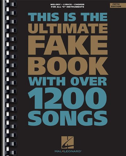 This is the ultimate fake book  melody, lyrics, chords for all 'C' instruments.