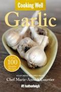 Cooking well, garlic