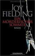 Ein Morderischer Sommer - Joy Fielding