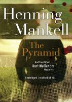 The pyramid and four other Kurt Wallander mysteries eAudiobook
