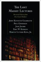 The lost Massey lectures recovered classics from five great thinkers
