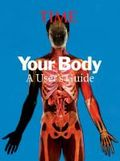 Your body - the science of keeping it healthy