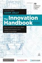 The innovation handbook how to profit from your ideas, intellectual property and market knowledge
