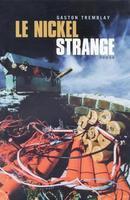 Le Nickel Strange