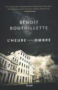 L'heure sans ombre de Benoit Bouthillette