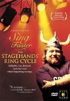 Sing Faster the Stagehand's Ring Cycle