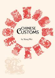 Chinese Customs by Xiang Wei